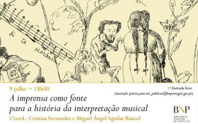 Lançamento | A imprensa como fonte para a história da interpretação musical | 9 jul. | 18h00 | BNP