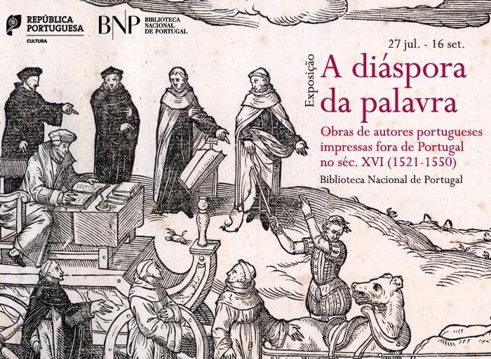 Exposição   A diáspora da palavra   27 jul. - 16 set.   BNP
