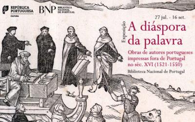 Exposição | A diáspora da palavra | 27 jul. – 16 set. | BNP