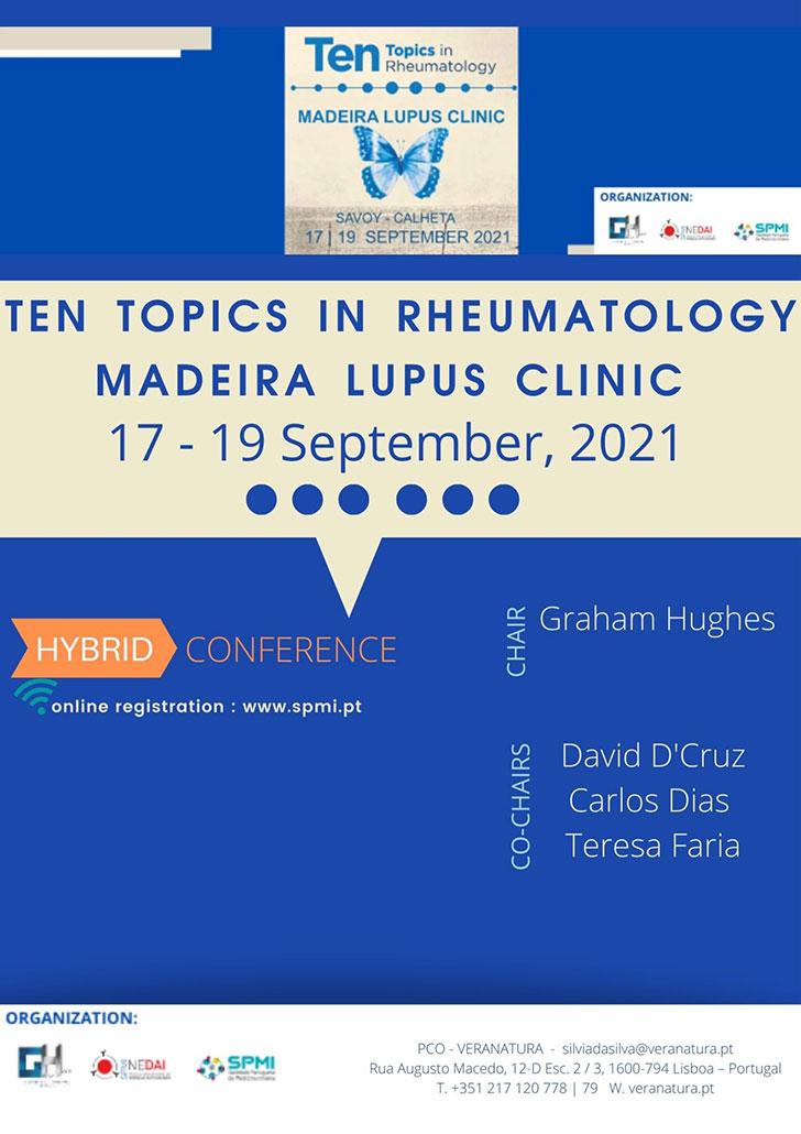 Ten Topics in Rheumatology | Madeira Lupus Clinic 2021 - Inscreva-se!