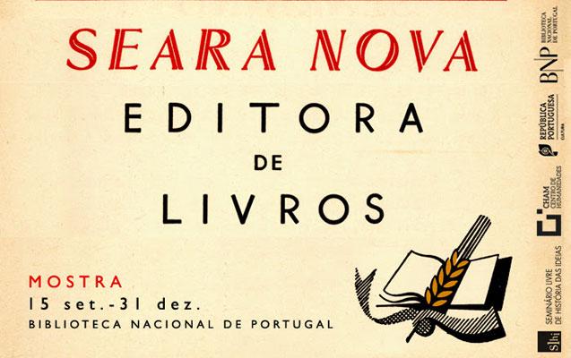 Mostra | Seara Nova, editora de livros | 15 set – 31 dez. | BNP