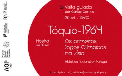 Última visita guiada | Mostra Tóquio-1964. Os primeiros Jogos Olímpicos na Ásia | 28 set. | 15h30 | BNP