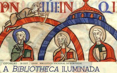 Exposição   A Bibliotheca iluminada – Produção e circulação da Bíblia em Portugal   28 out.   18h00   BNP