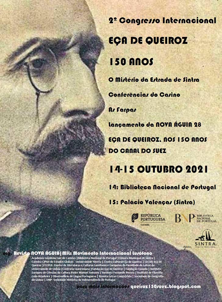 Congresso Eça de Queiroz. 150 anos   14 / 15 out.   BNP /Palácio Valenças, Sintra