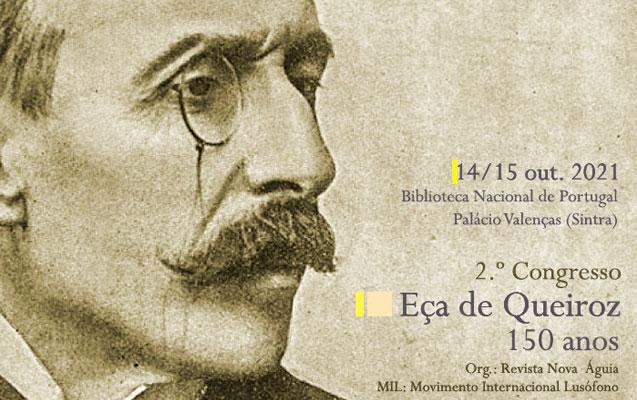 Congresso Eça de Queiroz. 150 anos | 14 / 15 out. | BNP  /Palácio Valenças, Sintra