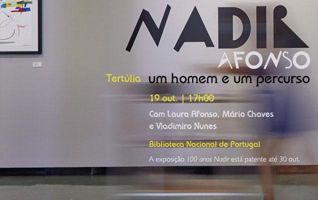 Tertúlia | Nadir Afonso – um homem e um percurso | 19 out. | 17h00 | BNP